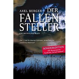 Der Fallensteller: Der 1. Fall für Werner Vollmers, Anke Frerichs und Enno Melchert (Nord und Totschlag )