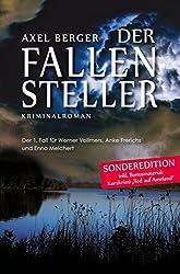 Der Fallensteller: Der 1. Fall für Werner Vollmers, Anke Frerichs und Enno Melchert (Krimis von Axel Berger)