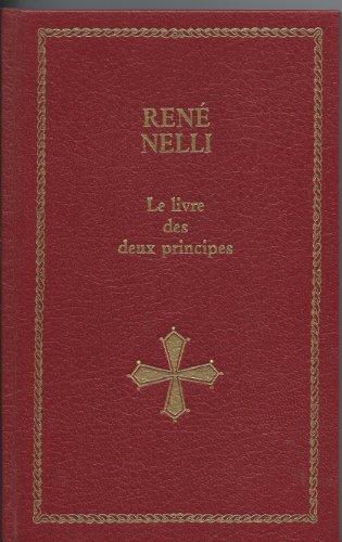 Le livre des deux principes (Les trésors de la littérature) par Johannes de Lugio