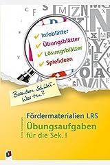 Fördermaterialien LRS: Übungsaufgaben für die Sek. I (Besondere Schüler - Was tun?) Taschenbuch