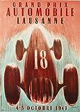 Millésime Automobile ' GRAND PRIX DE SUISSE, LAUSANNE ' Environ 1947 Sur Format A3 Papiers Brillants de 250g. Affiches de Reproduction