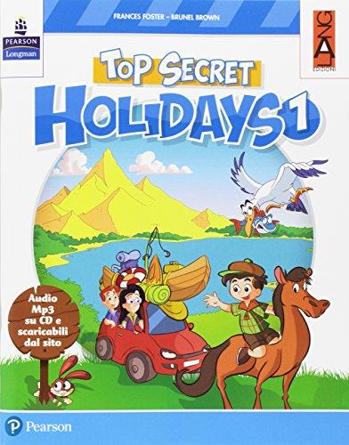 Top secret holidays. Per la Scuola elementare. Con espansione online. Con CD-ROM: 1