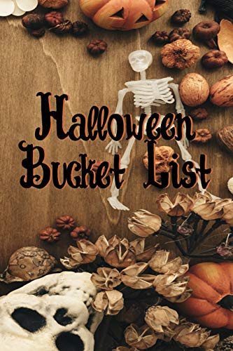 Halloween Bucket List (Halloween Planner, Band 1) (1 Grad Halloween-party-ideen)