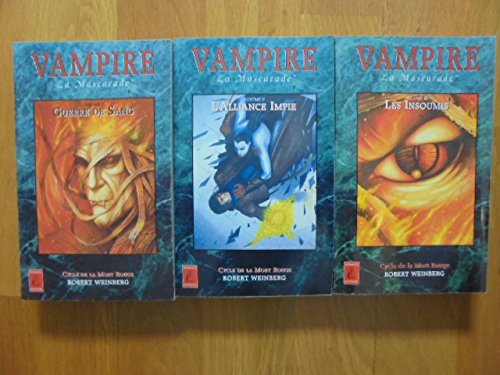Vampire la mascarade Cycle De La Mort Rouge Volume 3 : Les Insoumis