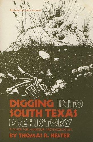 Digging into South Texas Prehistory