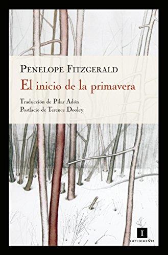 El inicio de la primavera (Impedimenta nº 46) por Penelope Fitzgerald