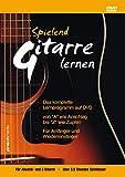 Spielend Gitarre Lernen: Anfänger Gitarrenkurs für Akustik- & E-Gitarre - Thomas Leisen