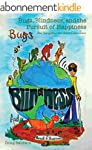 Bugs, Blindness, and the Pursuit of H...