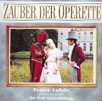zauber-der-operette-der-graf-von-luxemburg-operettenquerschnitt