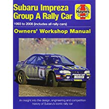 Subaru Impreza Wrc Rally Car Owners' Workshop Manu: 1993 to 2008 (all models) (Owners Workshop Manual)