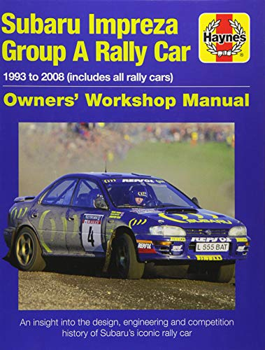 Subaru Impreza Wrc Rally Car Owners' Workshop Manu: 1993 to 2008 (all models) (Owners Workshop Manual) por Andrew van de Burgt