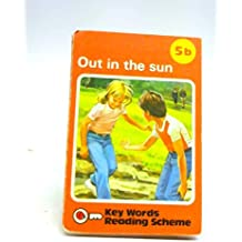 Out in the Sun: Key Words Reading Scheme 5b