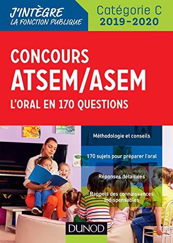 Concours ATSEM/ASEM 2019/2020 - L'oral en 170 questions par  Corinne Pelletier