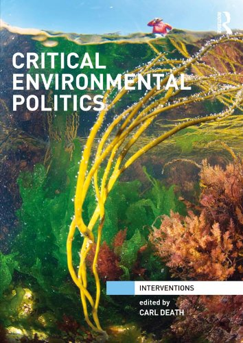 Critical Environmental Politics (Interventions) (English Edition)
