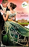 Die Küsse des Lords: Regency Love - Band 1 (German Edition)