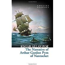 Narrative of Arthur Gordon Pym of Nantucket (Collins Classics)