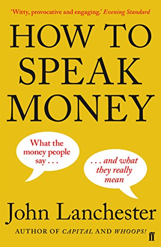 How To Speak Money (Faber & Faber Non Fiction)