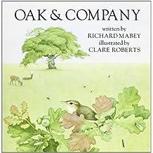 Oak and Company by Richard Mabey (1983-04-01)