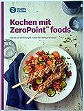 Kochen mit ZeroPoint foods Kochbuch von Weight Watchers -