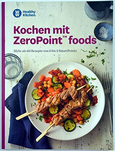 Kochen mit ZeroPoint foods Kochbuch von Weight Watchers