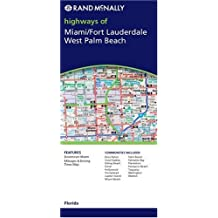 Rand McNally Miami/ Fort Lauderdale, West Palm Beach: Florida / Major Roads & Highways