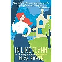 In Like Flynn (Molly Murphy) by Rhys Bowen (2015-10-01)
