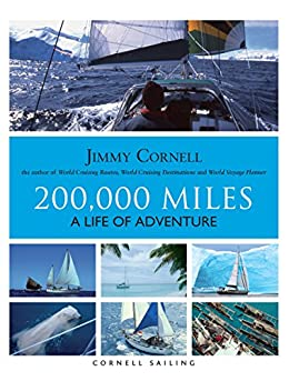 200,000 Miles: A Life of Adventure by [Cornell, Jimmy]