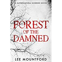 Forest of the Damned: A Supernatural Horror Novel