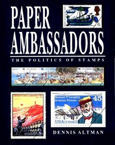 Paper Ambassadors: Stamps as Political Icons