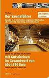 Der Saunaführer: Region Unterfranken, angrenzend Oberfranken, Ldk. Odenwald, Main-Kinzig, Südwestthüringen - Peter Hufer