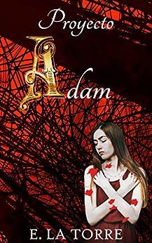 Proyecto Adam de [Torre, E. La]