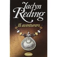 El aventurero (Spanish Edition) by Jaclyn Reding (2012-11-30)