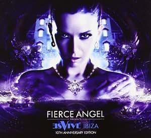 Fierce Angel Pres. Es Vive Ibiza 10th Anniversary