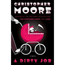 A Dirty Job: A Novel