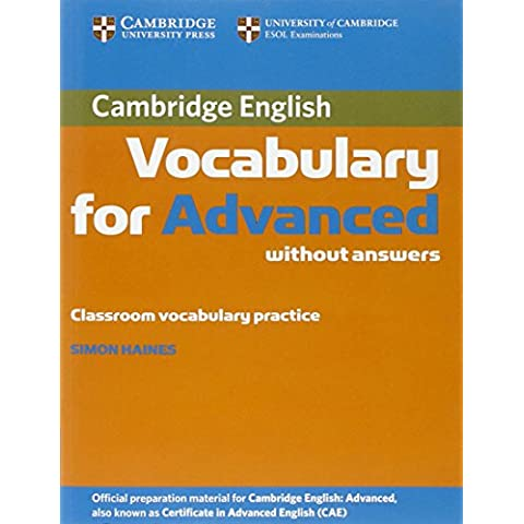 Cambridge Vocabulary for Advanced without Answers (Cambridge English)