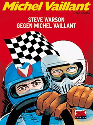 Preisvergleich Produktbild Michel Vaillant 38: Steve Warson gegen Michel Vaillant