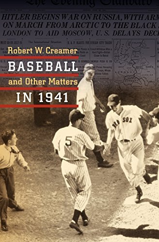 Baseball and Other Matters in 1941 by Creamer, Robert W. (2000) Paperback