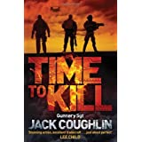 Time to Kill (Gunnery Sergeant Kyle Swanson Series) by Jack Coughlin (5-Dec-2013) Paperback
