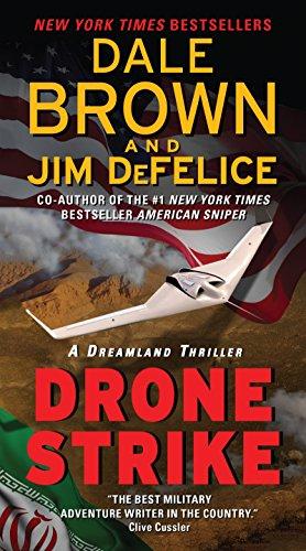 Jim DeFelice - Drone Strike: A Dreamland Thriller (Dreamland Thrillers Book 15)