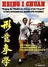 Hsing I Chuan - L'art interne du kung-fu wushu