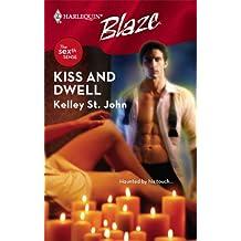 Kiss and Dwell (Harlequin Blaze)
