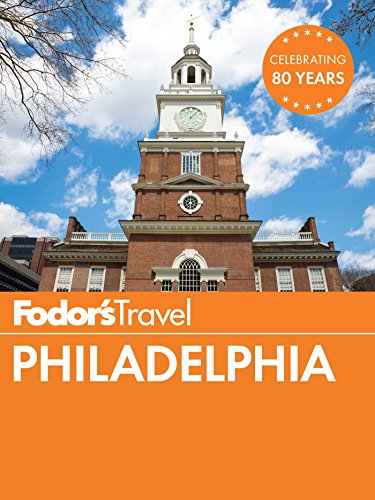 Fodor's Philadelphia (Travel Guide Book 1) (English Edition)
