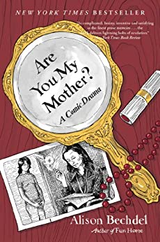 Are You My Mother?: A Comic Drama par [Bechdel, Alison]