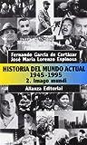Historia del mundo actual (1945-1995), 2. Imago Mundi (El Libro De Bolsillo (Lb))