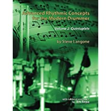 Advanced Rhythmic Concepts for the Modern Drummer - Volume 2: Quintuplets