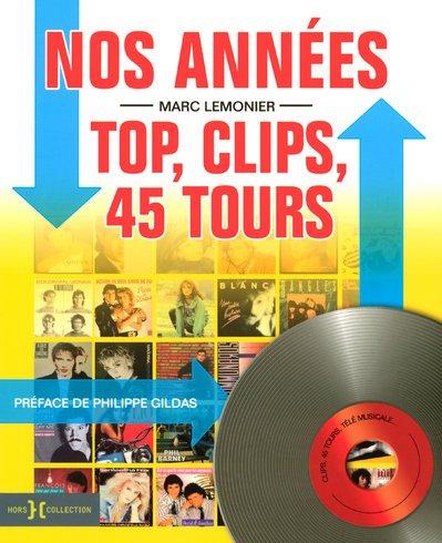 Nos années Top, clips et 45 tours : 1984-1991