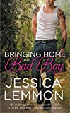 Bringing Home the Bad Boy (Second Chance Series Book 1)