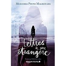 Lettres à une étrangère (French Edition)