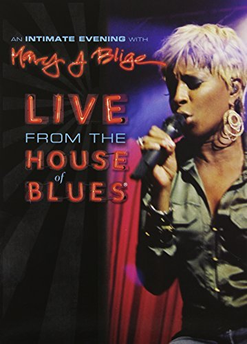 An Intimate Evening with Mary J. Blige - Live from the House of Blues (Mary J Blige-videos)