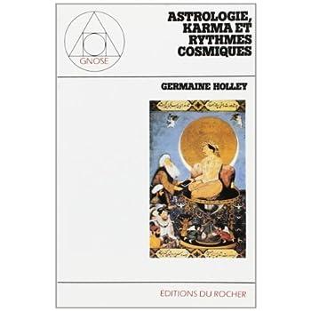 Astrologie, karma et rythmes cosmiques